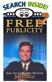Public Speaking Book: Free Publicity: A TV Reporter Shares the Secrets for Getting Covered on the News