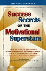 Public Speaking Book: Success Secrets Of The Motivational Superstars