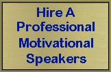 Hire A Professional Motivational Speaker
