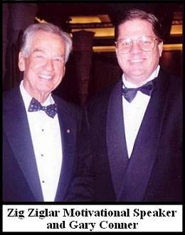 Zig Ziglar and Gary Conner
