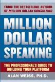 Public Speaking Book: Million Dollar Speaking